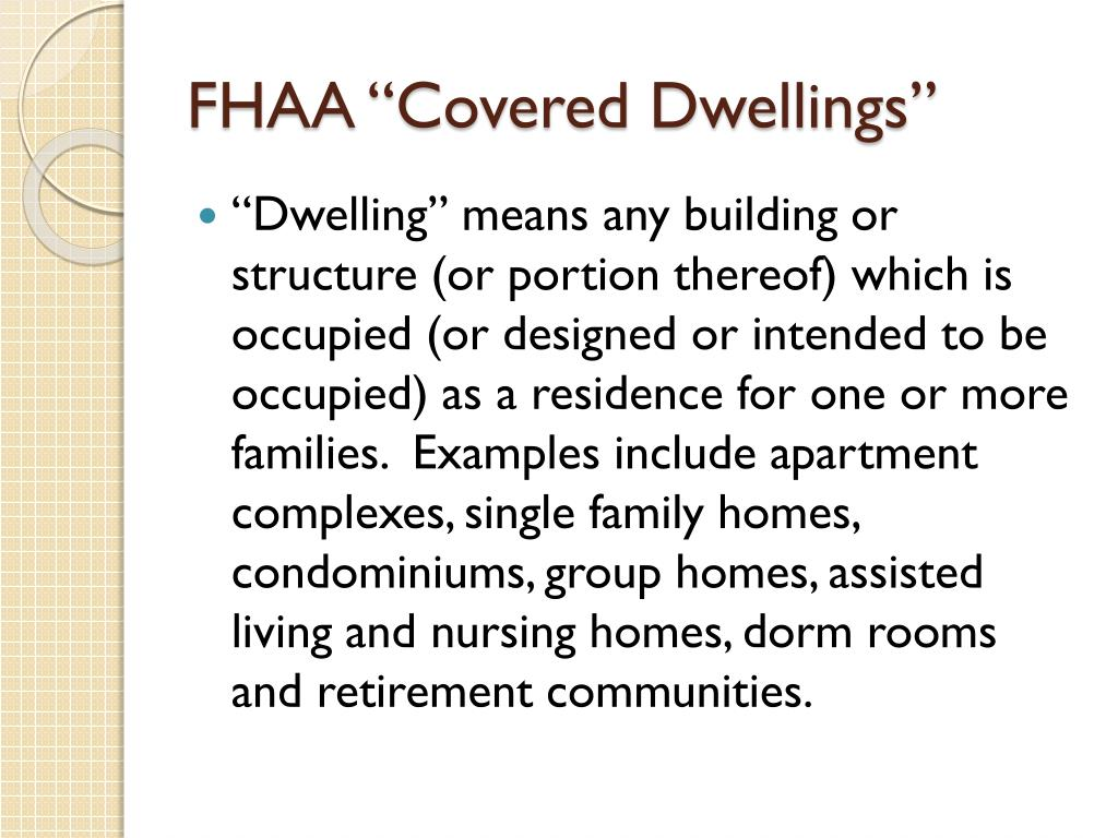 """FHAA """"Covered Dwellings"""""""
