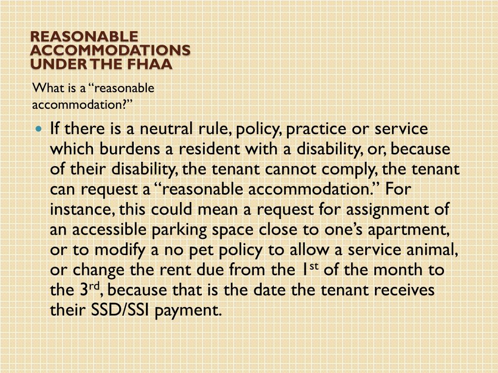 REASONABLE ACCOMMODATIONS UNDER THE