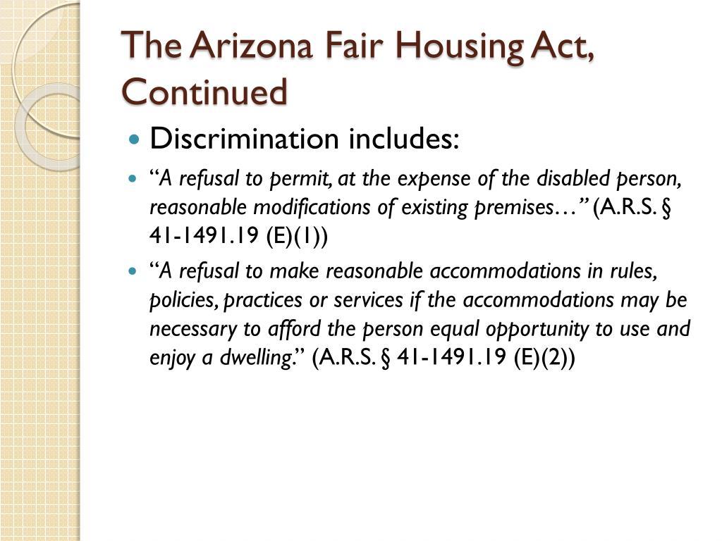 The Arizona Fair Housing Act, Continued