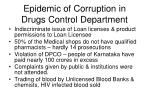 epidemic of corruption in drugs control department