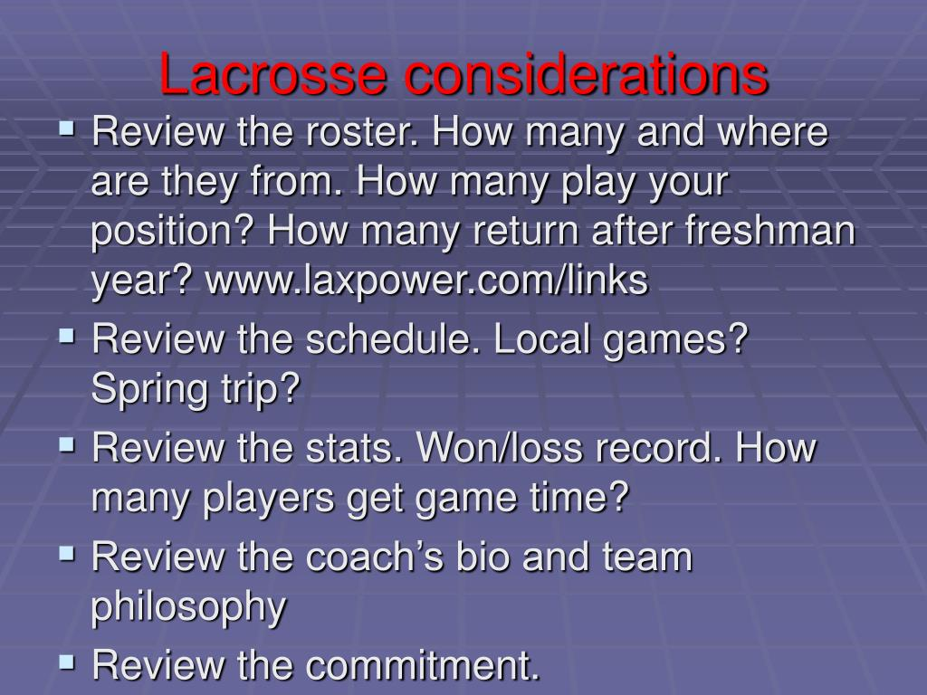 Lacrosse considerations