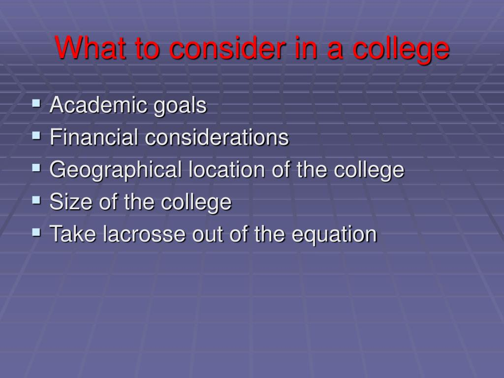 What to consider in a college