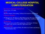medical college hospital computerisation