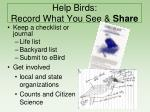 help birds record what you see share