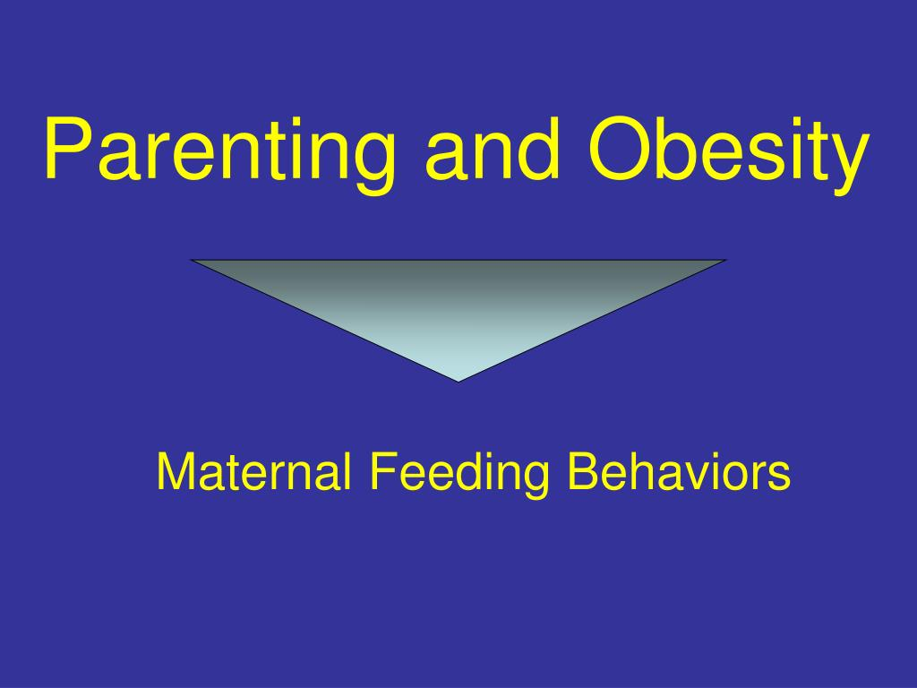 Maternal Feeding Behaviors