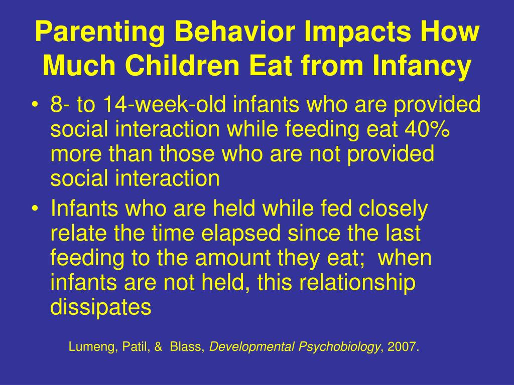 Parenting Behavior Impacts How Much Children Eat from Infancy