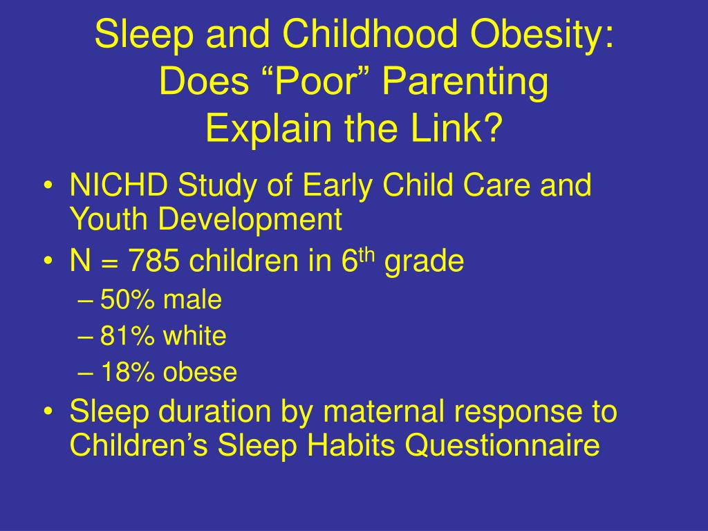 "Sleep and Childhood Obesity:  Does ""Poor"" Parenting"