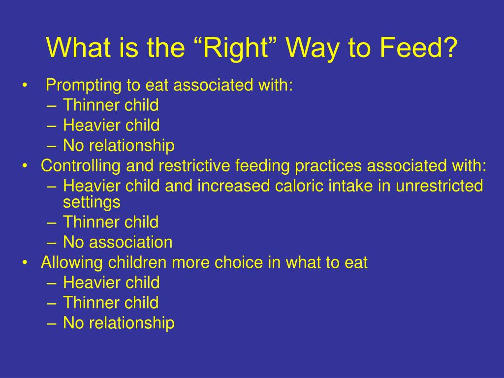 "What is the ""Right"" Way to Feed?"