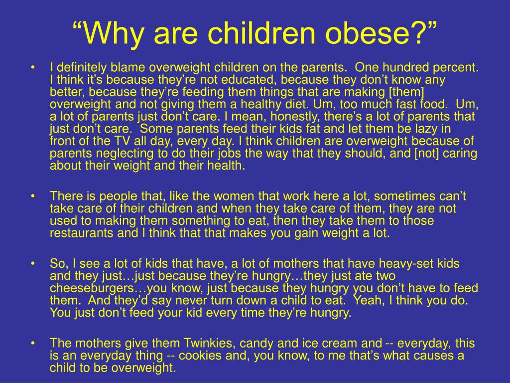 """Why are children obese?"""