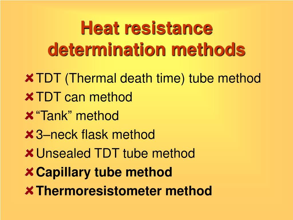 Heat resistance determination methods