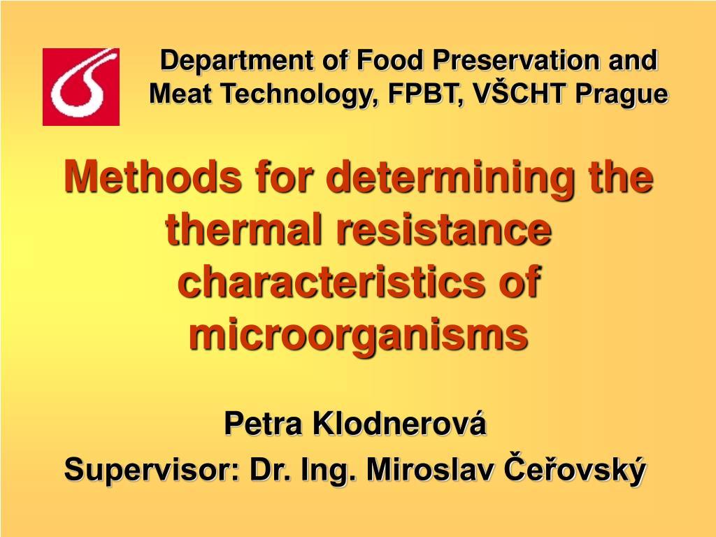 Department of Food Preservation and Meat Technology, FPBT, VŠCHT Prague