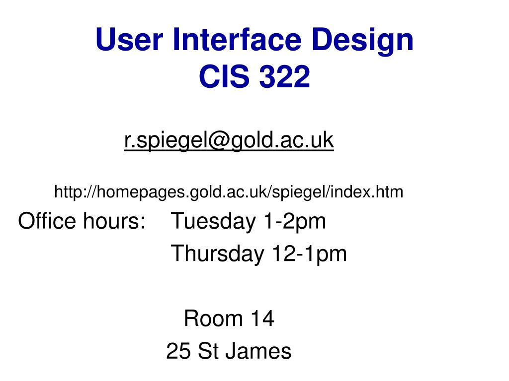 user interface design cis 322 l.