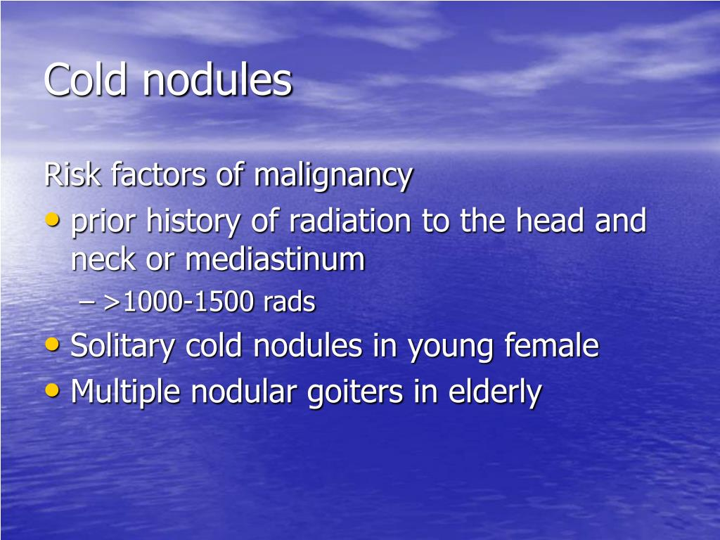 Cold nodules