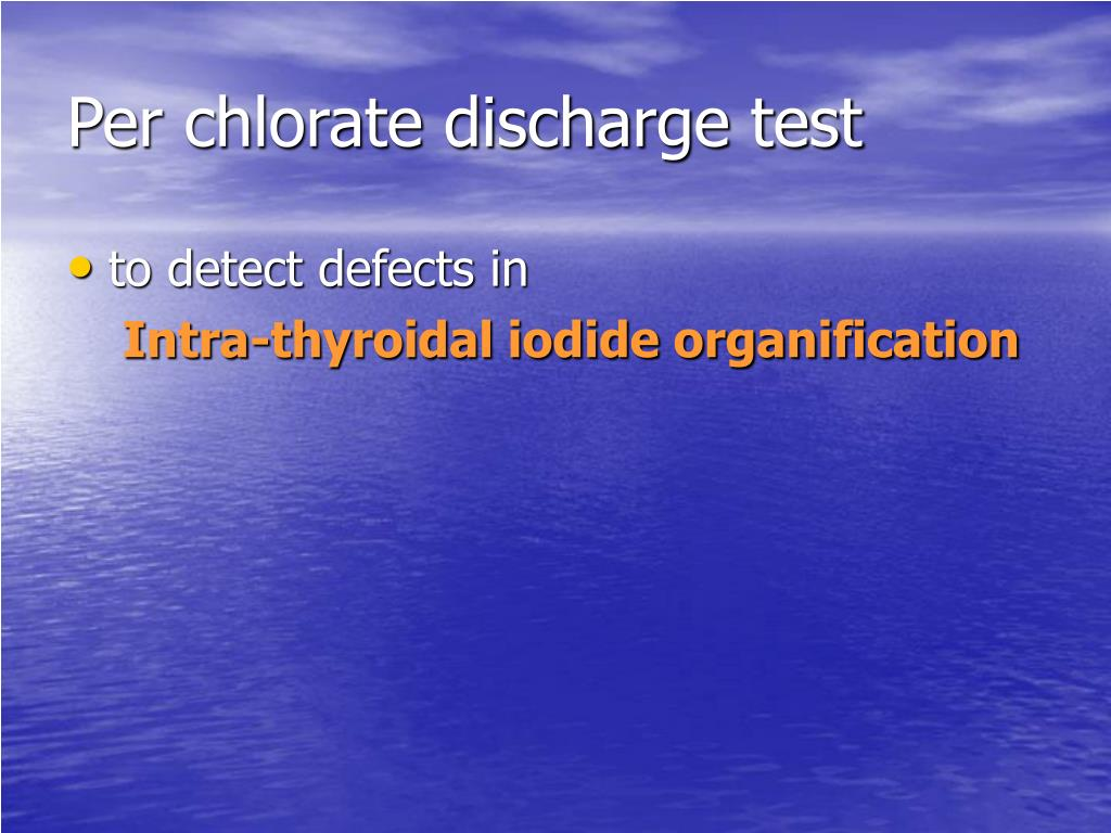 Per chlorate discharge test