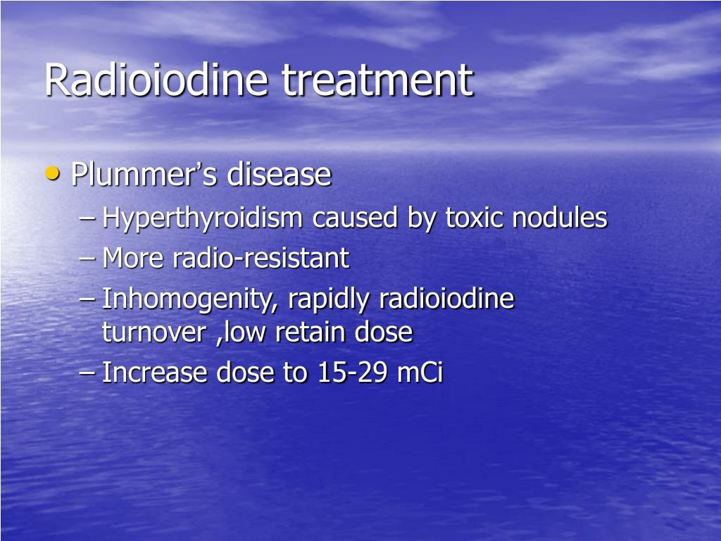 Radioiodine treatment