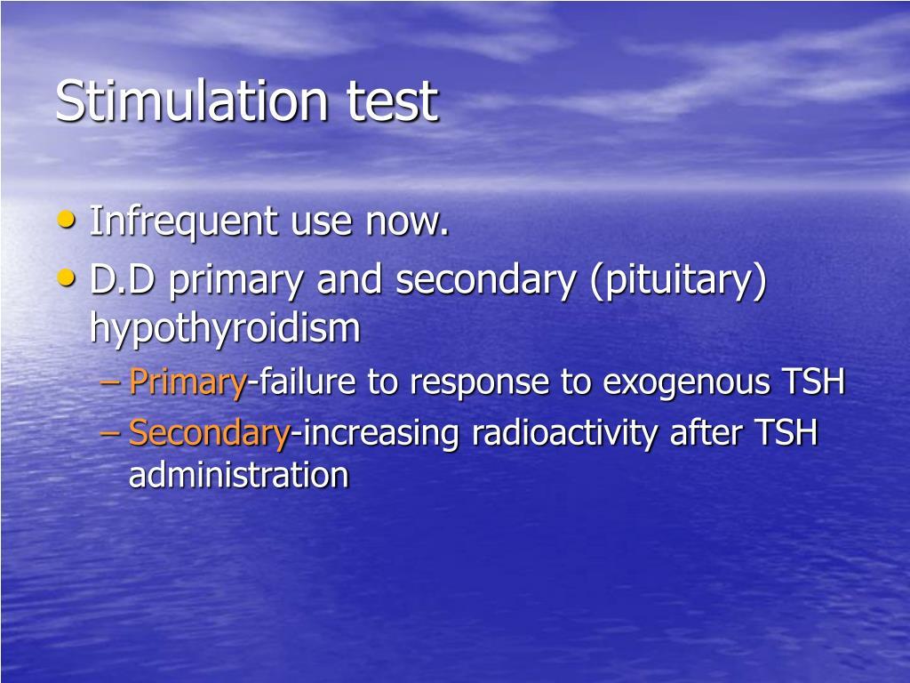 Stimulation test
