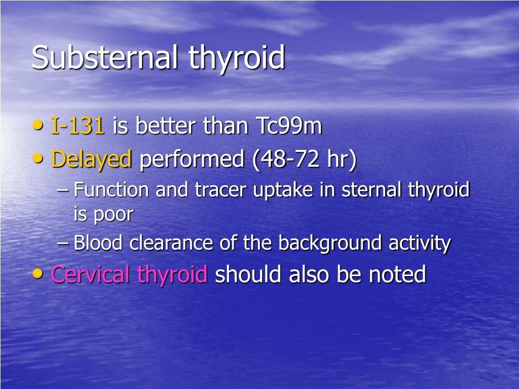 Substernal thyroid
