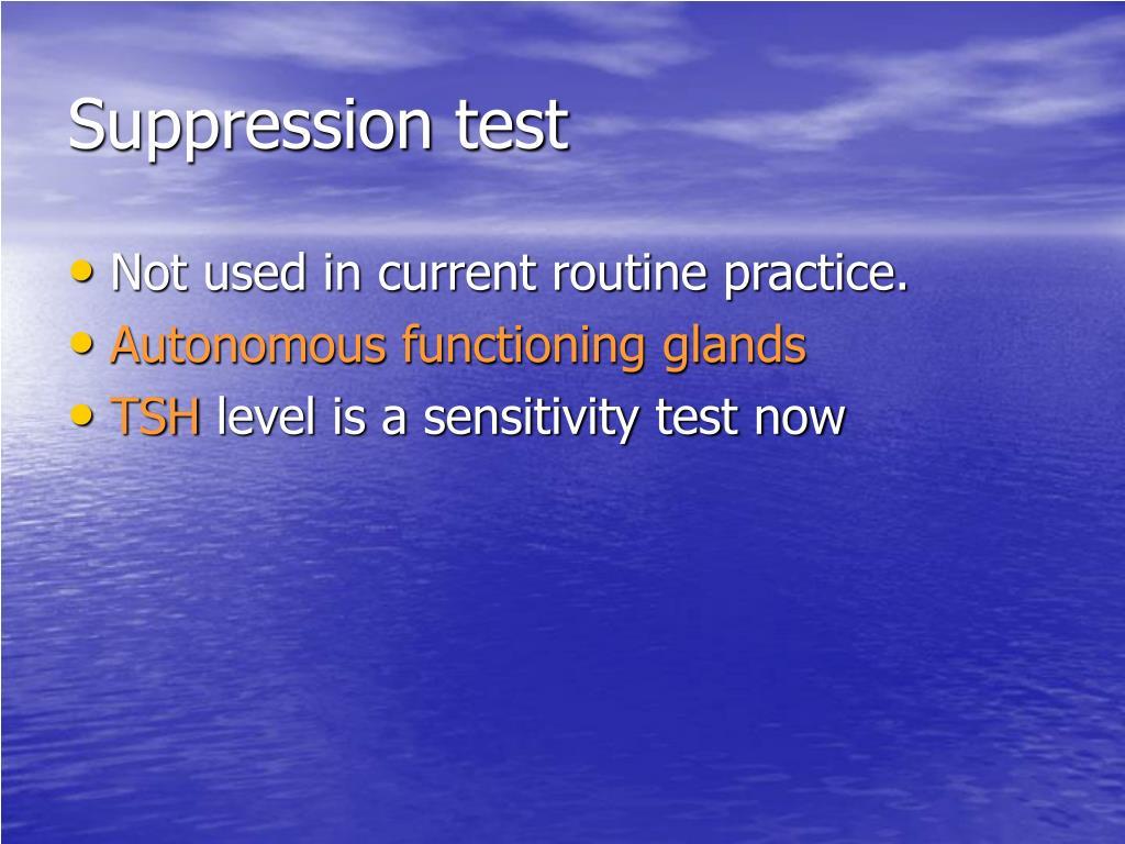 Suppression test