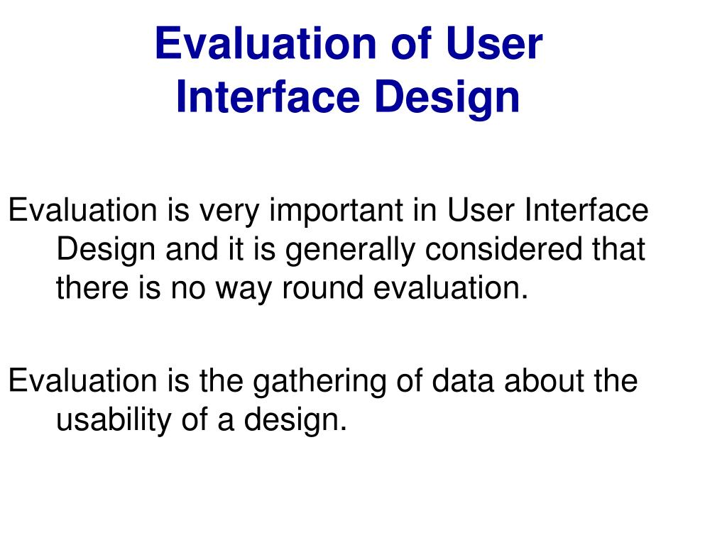 evaluation of user interface design l.