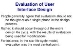 evaluation of user interface design11