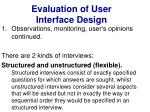 evaluation of user interface design22
