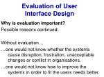 evaluation of user interface design3