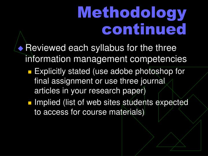 Methodology continued