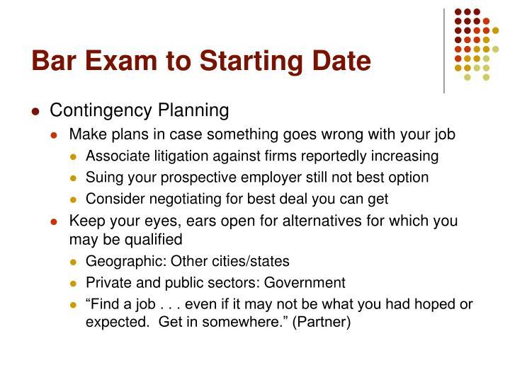 Bar Exam to Starting Date