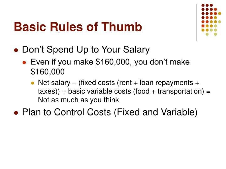 Basic Rules of Thumb