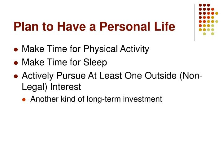 Plan to Have a Personal Life