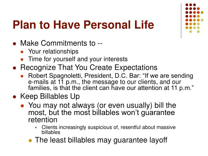 Plan to Have Personal Life