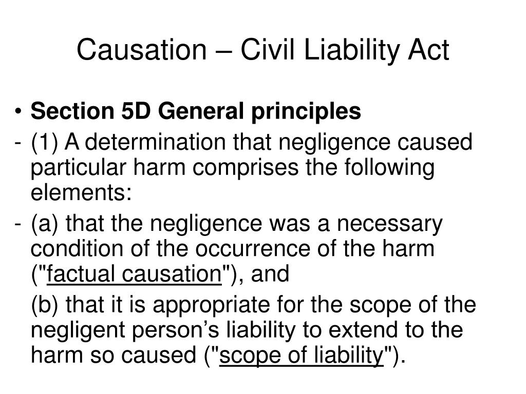 Causation – Civil Liability Act