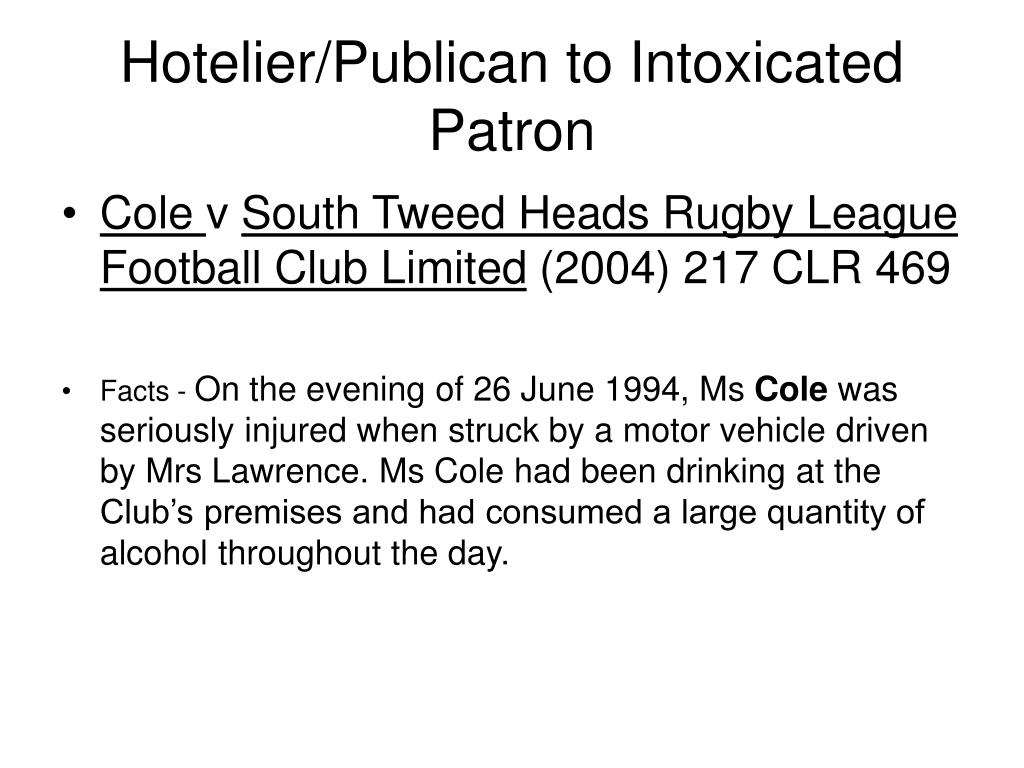 Hotelier/Publican to Intoxicated Patron