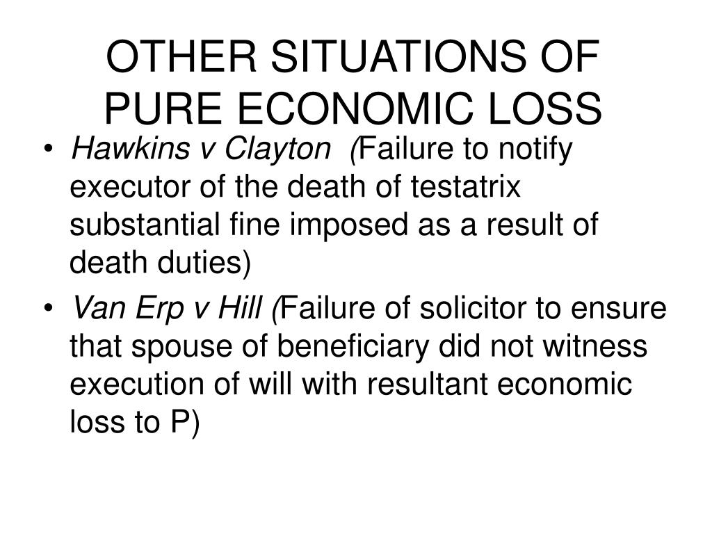 OTHER SITUATIONS OF PURE ECONOMIC LOSS