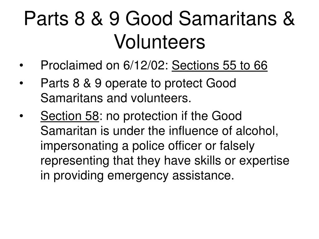 Parts 8 & 9 Good Samaritans & Volunteers