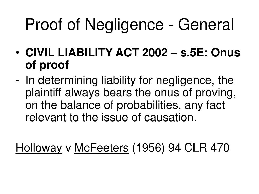 Proof of Negligence - General