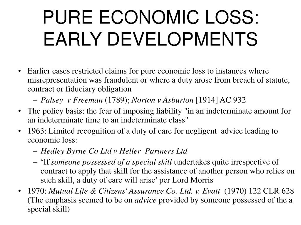 PURE ECONOMIC LOSS: EARLY DEVELOPMENTS
