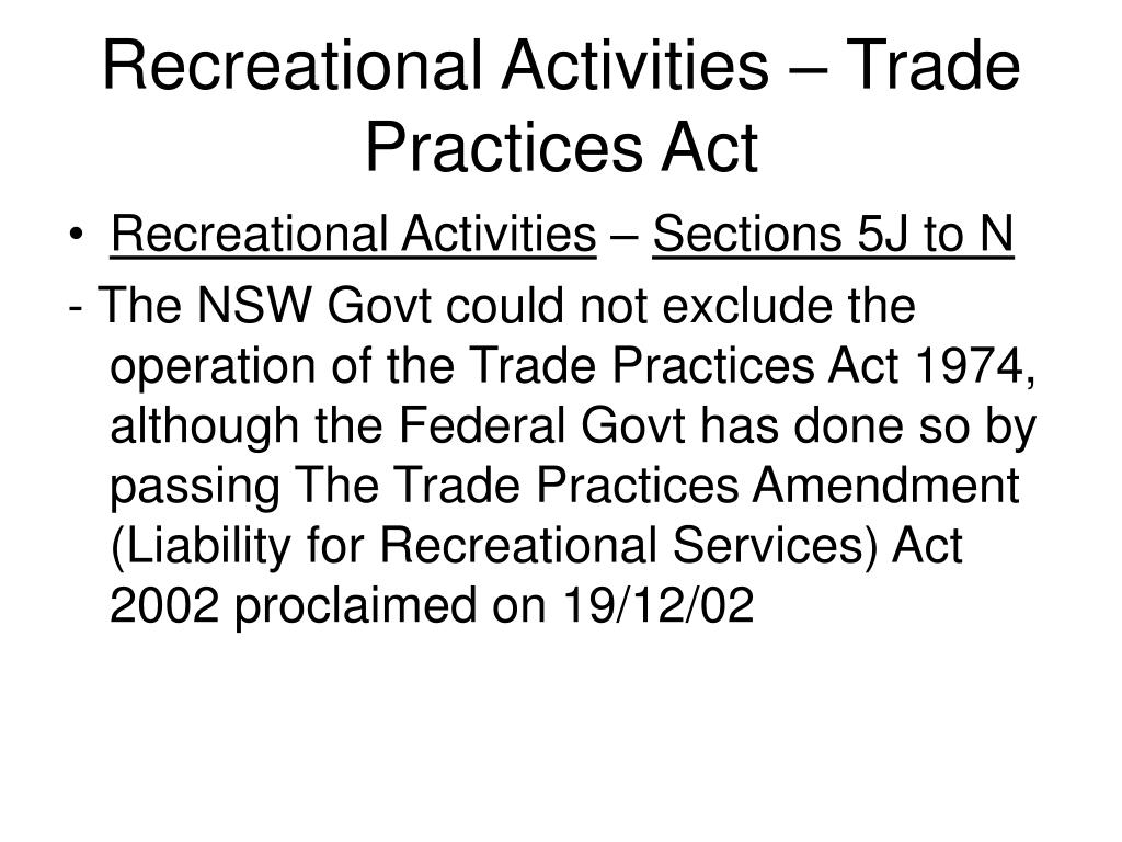 Recreational Activities – Trade Practices Act