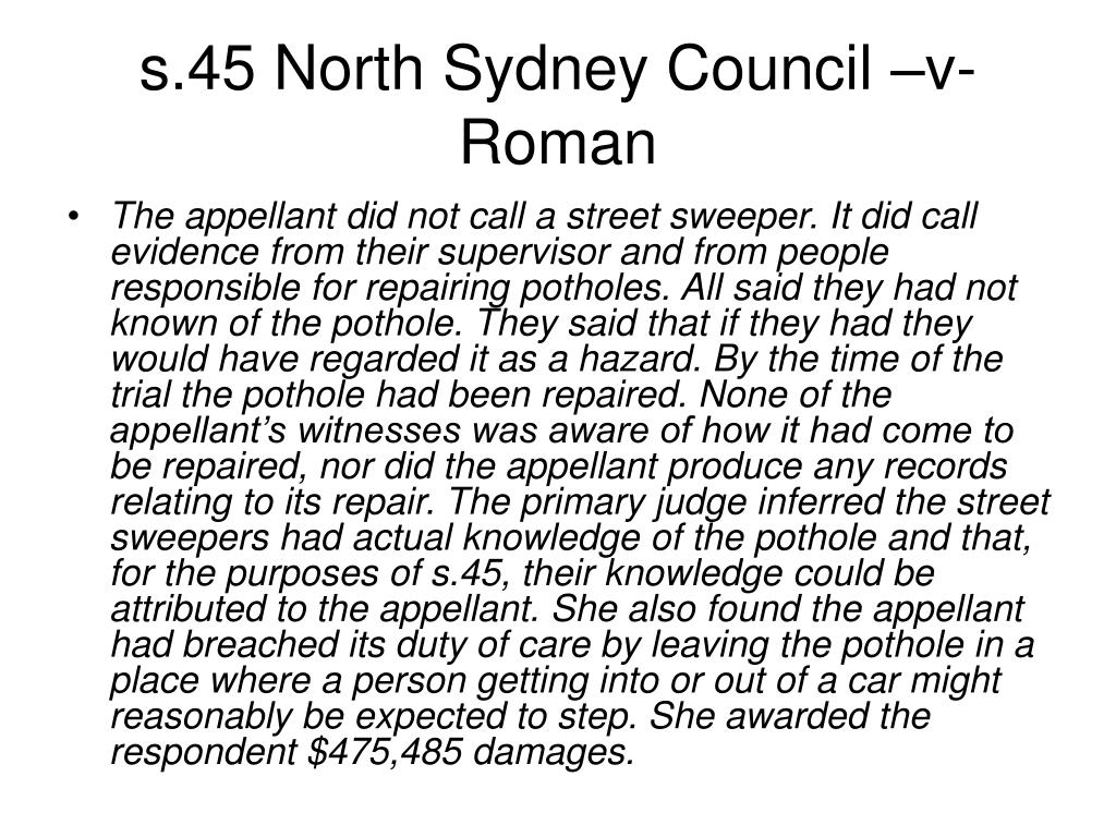 s.45 North Sydney Council –v- Roman