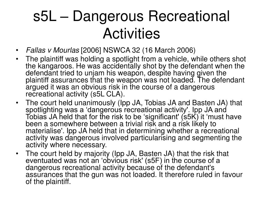 s5L – Dangerous Recreational Activities