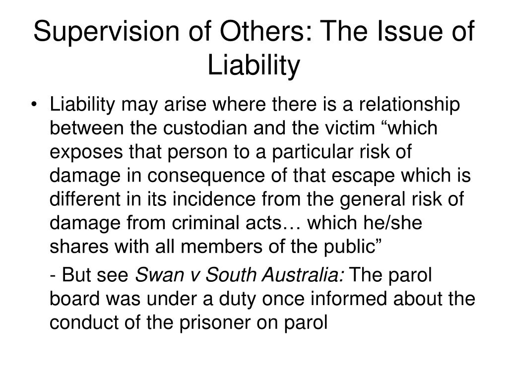 Supervision of Others: The Issue of Liability