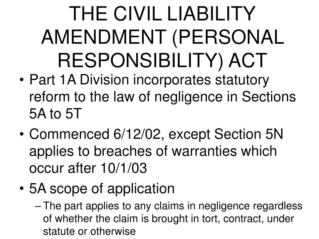 THE CIVIL LIABILITY AMENDMENT (PERSONAL RESPONSIBILITY) ACT