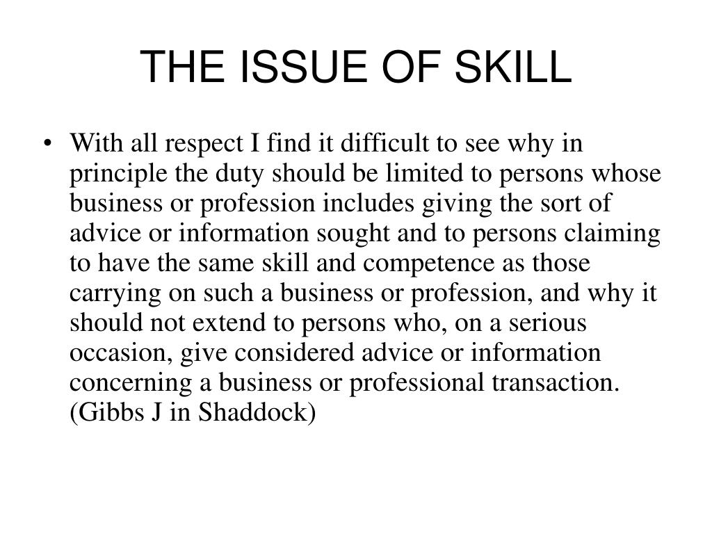 THE ISSUE OF SKILL