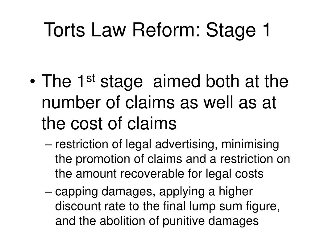 Torts Law Reform: Stage 1