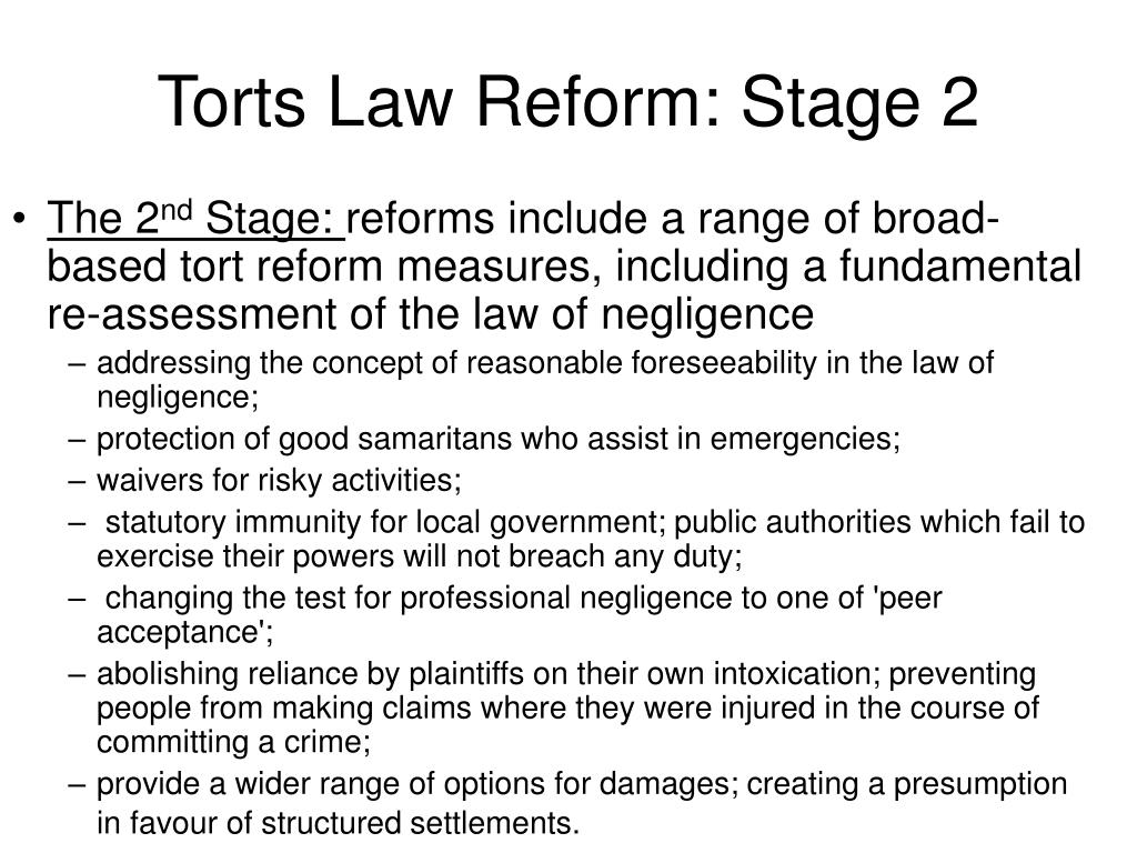 Torts Law Reform: Stage 2