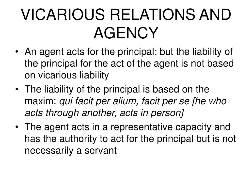 VICARIOUS RELATIONS AND AGENCY