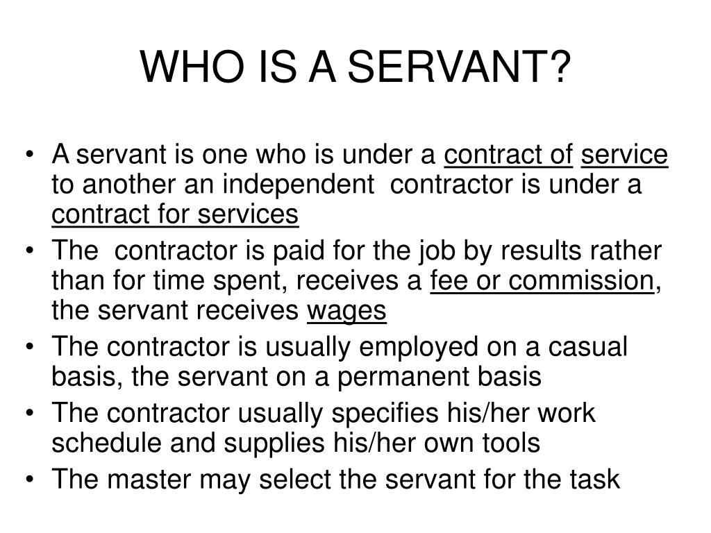 WHO IS A SERVANT?