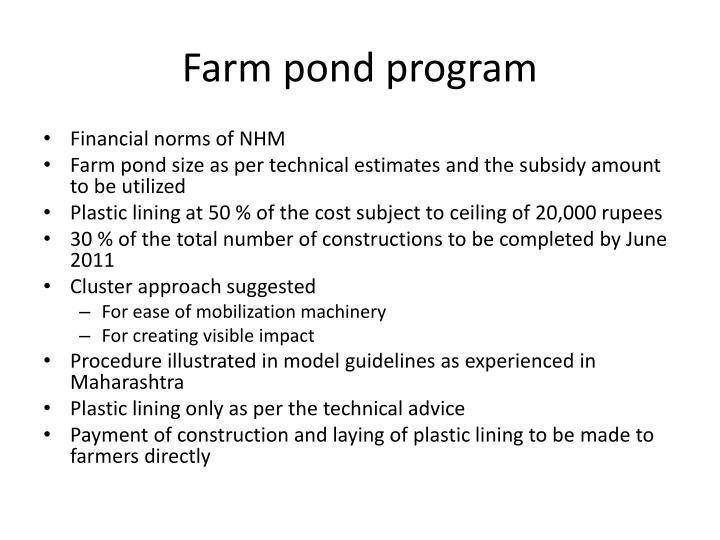 Farm pond program