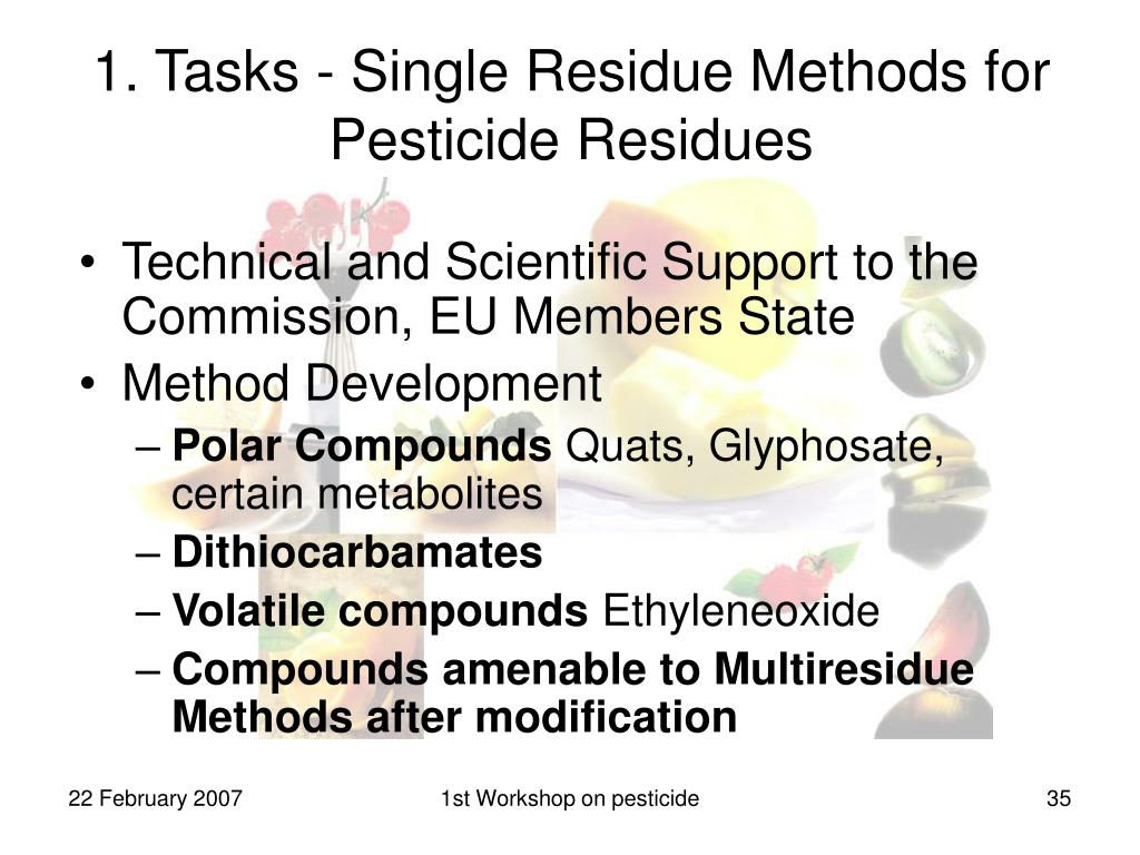 1. Tasks - Single Residue Methods for Pesticide Residues