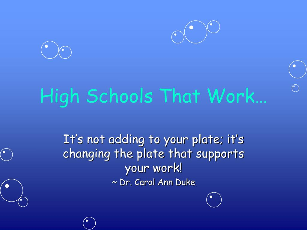 High Schools That Work…